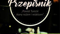 """Konkurs - """"Przepiśnik - powiat turecki tkany nożem i widelcem"""""""