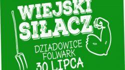 Wiejski Siłacz - festyn sportowy w Dziadowicach-Folwarku