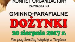 Dożynki gminno - parafialne w Targówce