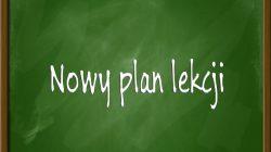 Nowy plan lekcji