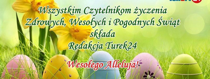Wielkanoc - życzenia od redakcji Turek24