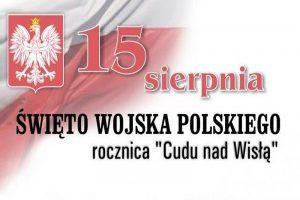 Andrzej Burszewski. 98. rocznica Cudu nad Wisłą i Święto Wojska Polskiego