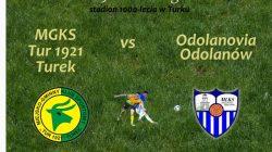 Tur Turek vs. Odolanovia Odolanów