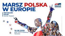 Marsz opozycji pn. Polska w Europie - Warszawa, 18.05.2019