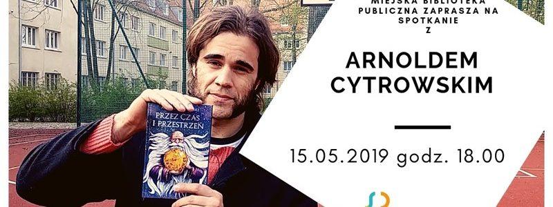 Turek. Spotkanie autorskie z Arnoldem Cytrowskim
