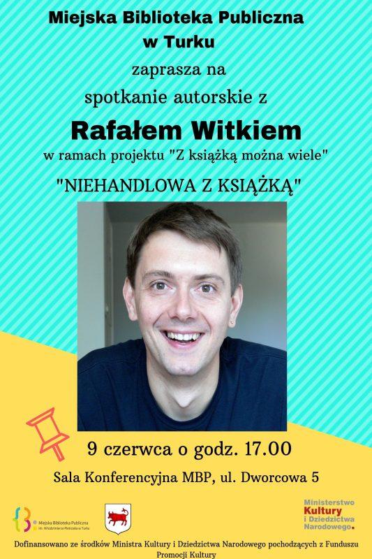 Turek. Spotkanie autorskie z Rafałem Witkiem