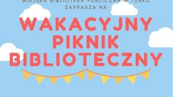 Turek. Wakacyjny piknik biblioteczny
