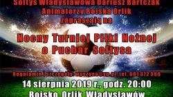 Władysławów. Nocny Turniej Piłki Nożnej o Puchar Sołtysa