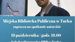 Turek. Spotkanie autorskie z Jakubem Żulczykiem