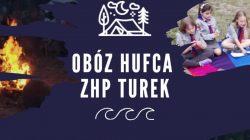 Hufiec ZHP Turek zaprasza na obóz harcerski w Pobierowie   plakat