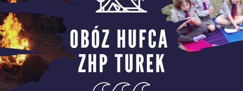 Hufiec ZHP Turek zaprasza na obóz harcerski w Pobierowie | plakat