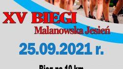 """XV Biegi """"Malanowska Jesień"""" 2021"""