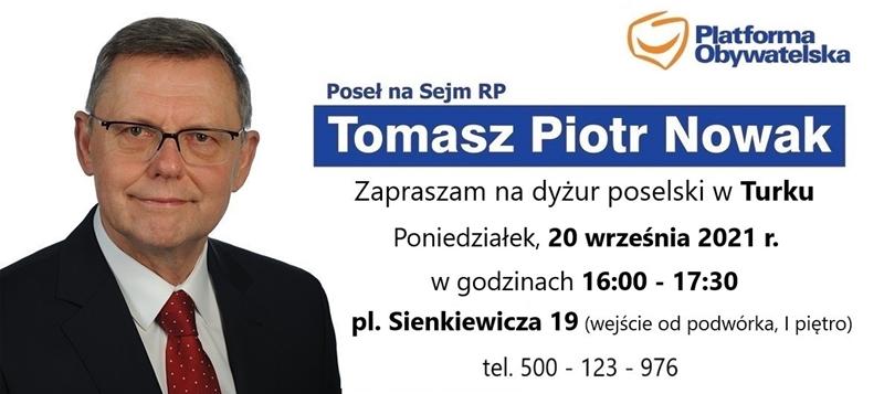 Tomasz Nowak zaprasza na dyżur poselski 20 września 2021 r.