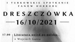 I turkowskie spotkanie fanów horroru, czyli DRESZCZÓWKA czas start!